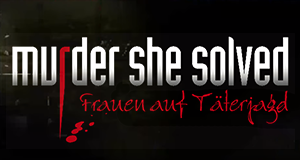 Murder She Solved – Frauen auf Täterjagd – Bild: Force Four Entertainment