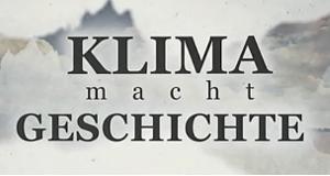 Klima macht Geschichte – Bild: ZDF
