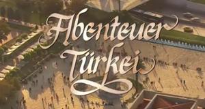 Abenteuer Türkei – Bild: arte/Vincent TV