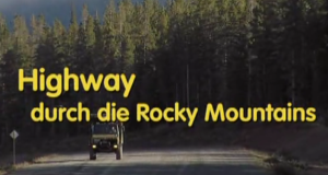 Highway durch die Rocky Mountains – Bild: BR