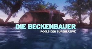 Die Beckenbauer – Pools der Superlative – Bild: DMAX/Screenshot