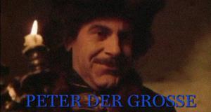 Peter der Große – Bild: Fernsehjuwelen