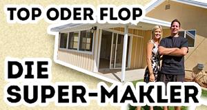 Top oder Flop? Die Super-Makler – Bild: sixx/HGTV/Scripps Networks, LLC