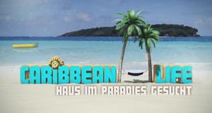 Caribbean Life – Haus im Paradies gesucht – Bild: sixx/Screenshot