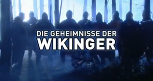 Die Geheimnisse der Wikinger – Bild: National Geographic Channel/Screenshot