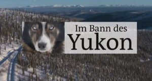 Im Bann des Yukon