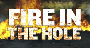 Fire in the Hole – Bild: Pilgrim Studios