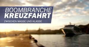 Boombranche Kreuzfahrt – Bild: Spiegel TV/Screenshot