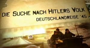 Die Suche nach Hitlers Volk – Bild: ZDF