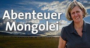 Abenteuer Mongolei