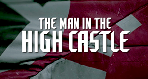 The Man in the High Castle – Bild: Amazon.com Inc.
