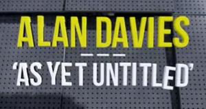 Alan Davies: As Yet Untitled – Bild: Dave/Screenshot