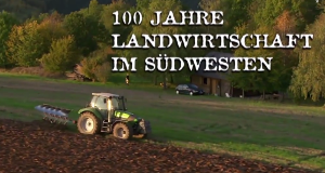 100 Jahre Landwirtschaft im Südwesten – Bild: SWR