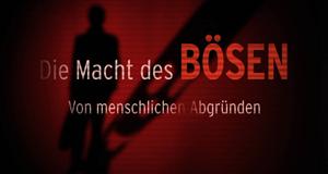 Die Macht des Bösen – Bild: Spiegel TV/Screenshot