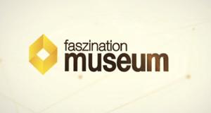 Faszination Museum – Bild: Ebru TV