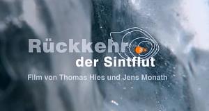 Die Rückkehr der Sintflut – Bild: arte/ZDF