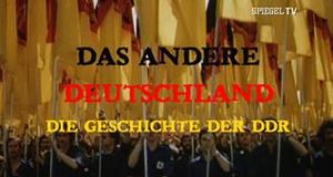 Das andere Deutschland – Die Geschichte der DDR – Bild: Spiegel TV