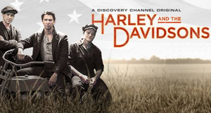 Harley & the Davidsons – Bild: Discovery Communications, LLC.