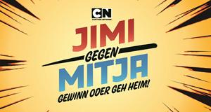 Cartoon Network Jimi gegen Mitja - Gewinn oder geh Heim! – Bild: Turner Broadcasting System Deutschland GmbH