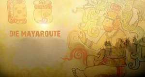 Die Maya-Route – Bild: SWR