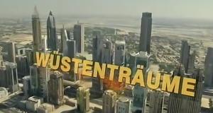 Wüstenträume – Bild: ZDF