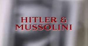 Hitler und Mussolini – Komplizen der Macht – Bild: Discovery Geschichte