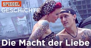 Die Macht der Liebe – Bild: Spiegel Geschichte