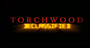 Torchwood Declassified – Bild: BBC
