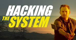 Hacking the System – Bild: National Geographic Channel