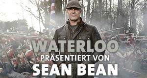 Waterloo - Präsentiert von Sean Bean – Bild: History/Matt Frost