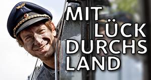 Mit Lück durchs Land – Bild: WDR/Christoph Wittig