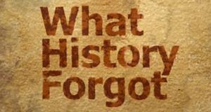 What History Forgot – Bild: American Heroes Channel/Screenshot