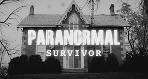 Paranormal Survivor – Bild: Our House Media
