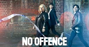No Offence – Bild: FremantleMedia International
