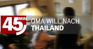 Oma in Thailand – Bild: NDR