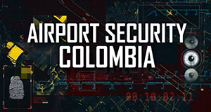 Airport Security: Colombia – Bild: National Geographic Channel