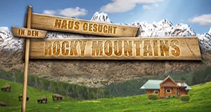 Haus gesucht in den Rocky Mountains – Bild: Destination America/DMAX