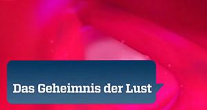 Das Geheimnis der Lust – Bild: ZDF