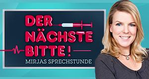 Der Nächste, bitte! Mirjas Sprechstunde – Bild: RTL/Lars Schröder