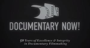 Documentary Now! – Bild: IFC/Screenshot