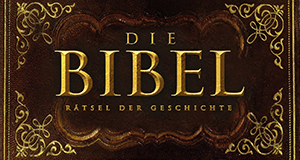 Die Bibel – Rätsel der Geschichte – Bild: World Media Rights/ZDF Enterprises/History Channel