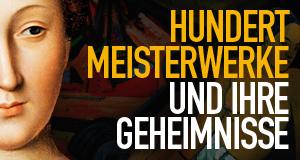 Hundert Meisterwerke und ihre Geheimnisse – Bild: Alive - Vertrieb und Marketing/DVD