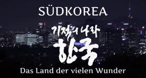 Südkorea – Das Land der vielen Wunder – Bild: arte