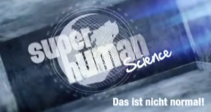 Superhuman Science - Das ist nicht normal! – Bild: DMAX/Screenshot