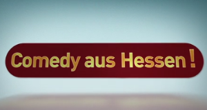 Comedy aus Hessen – Bild: hr-fernsehen