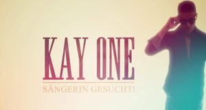 Kay One - Sängerin gesucht! – Bild: RTL II