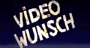 Videowunsch – Bild: Tele 5