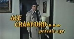 Ace Crawford, Private Eye – Bild: CBS