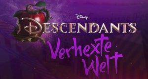 Descendants – Verhexte Welt