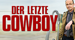 Der letzte Cowboy – Bild: WDR/Willi Weber